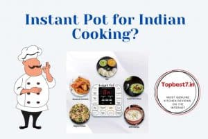 Is Instant Pot Good for Indian Cooking?